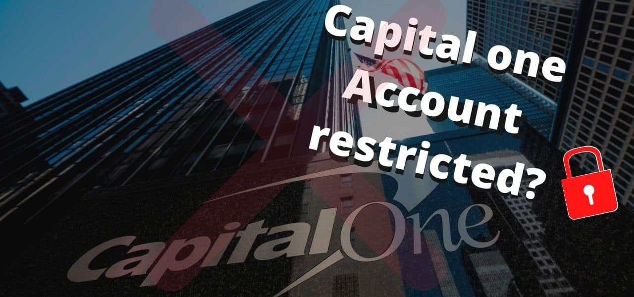 Capital one account restricted