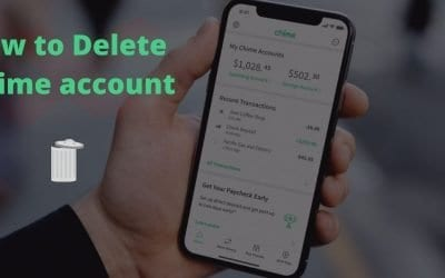 How to Delete Chime Account ✅| Close Your Account Without Delay