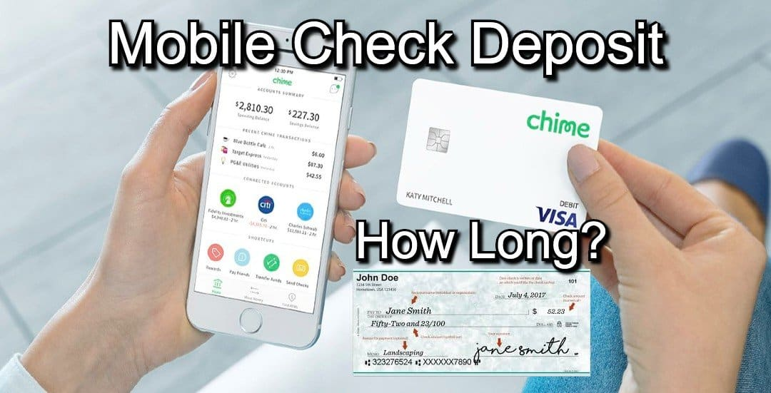How Long Does Chime Mobile Check Deposit Take