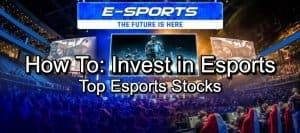 How to invest in esports - top esports stocks