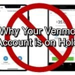 Why is my Venmo Account on Hold? | How to Get it Unfrozen