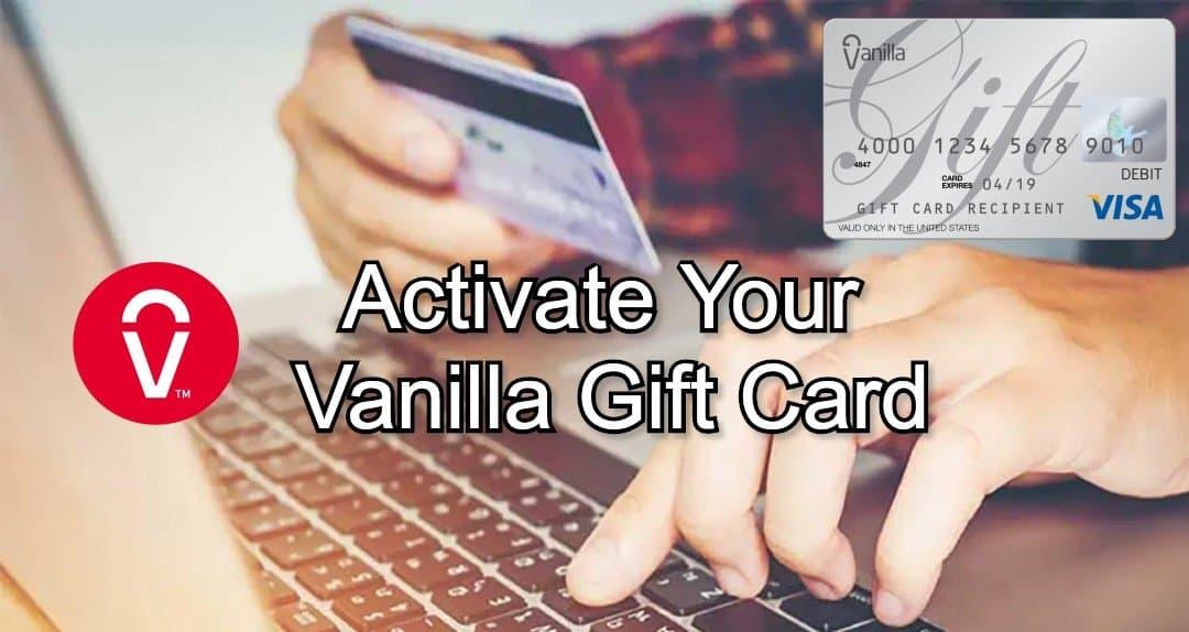 Activate vanilla gift card
