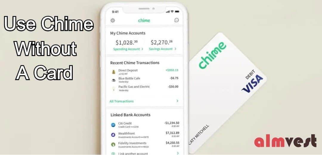 use chime without card