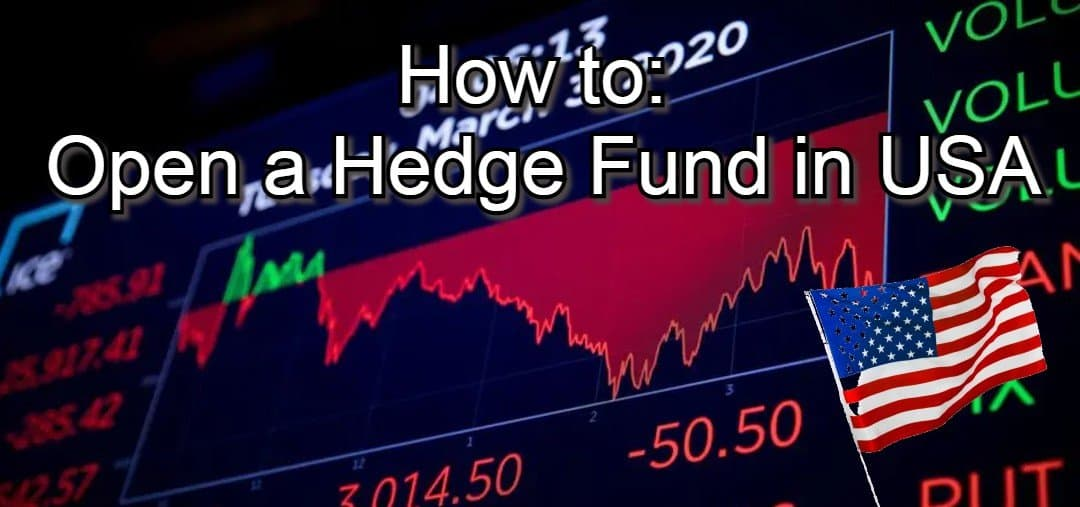 how to open a hedge fund in usa