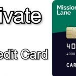 How to Activate a Mission Lane Credit Card |🥇 Two Easy Ways