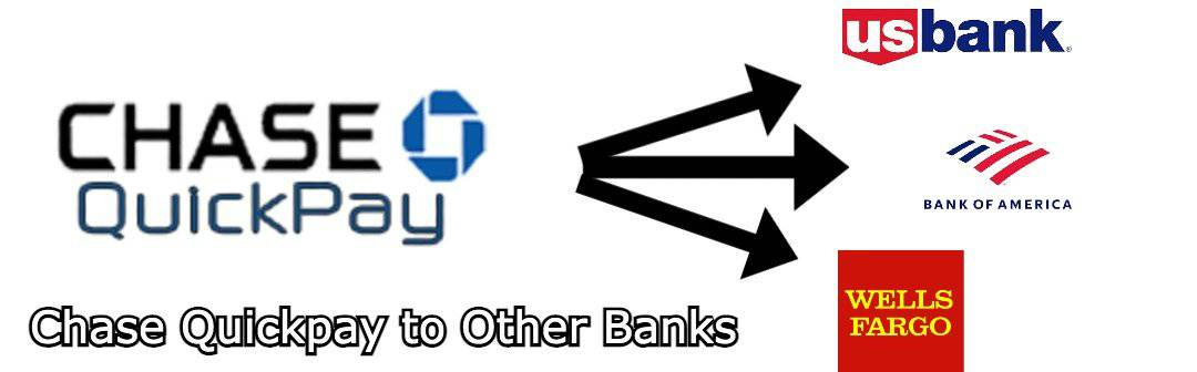 chase quickpay to other banks