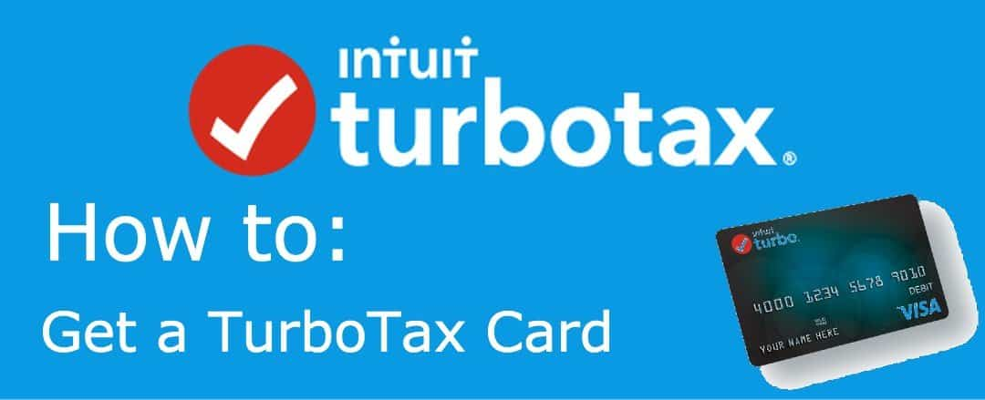How to get turbotax card