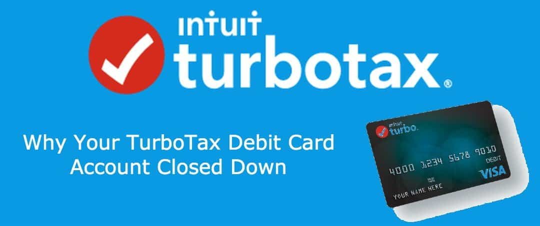 TurboTax debit card account closed