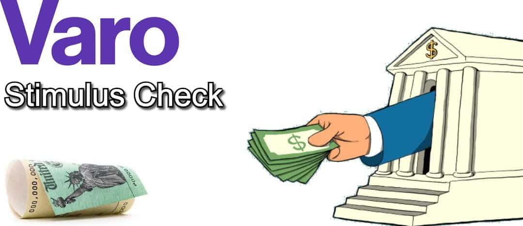 Varo Stimulus Check |✅ What it is and How to Monitor it