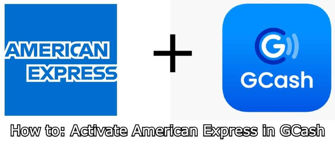 how to activate American Express in GCash