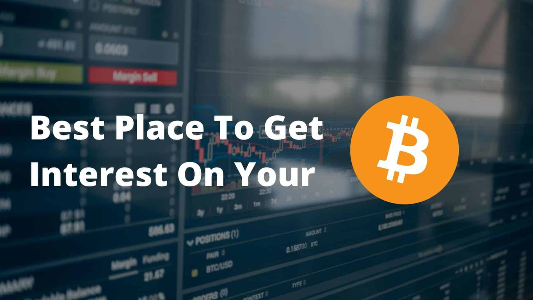 Best Places to Earn Interest on Crypto with Bitcoin!
