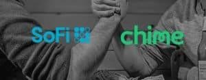 SoFi vs Chime