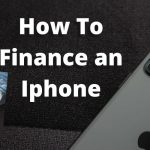 How to Finance an iPhone with Bad Credit: 7 Reputable Sites
