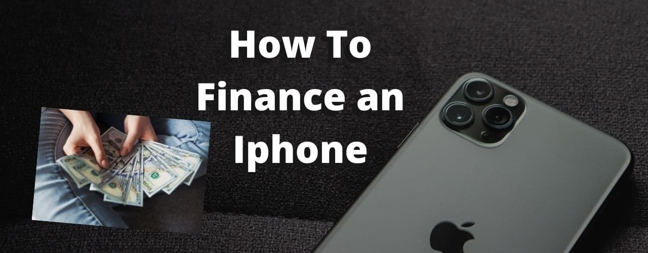 how to finance an iphone bad credit