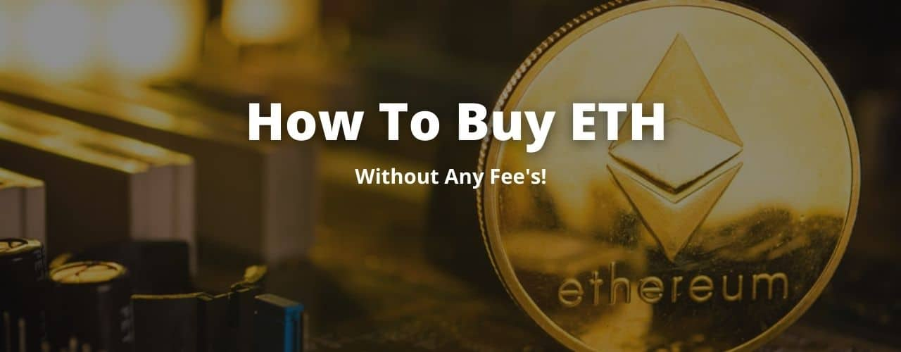 How to buy ETH without any fees