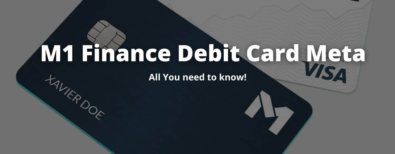 M1 Finance Debit Card Meta