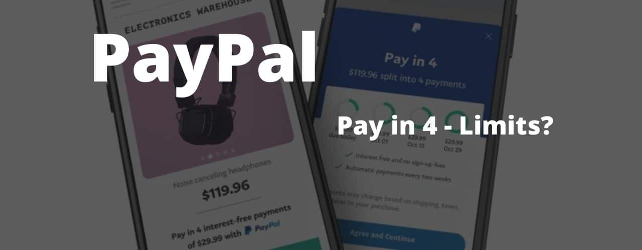 PayPal Pay in 4 Limit: How Much Can You Spend?