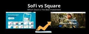 SoFi stock vs Square stock