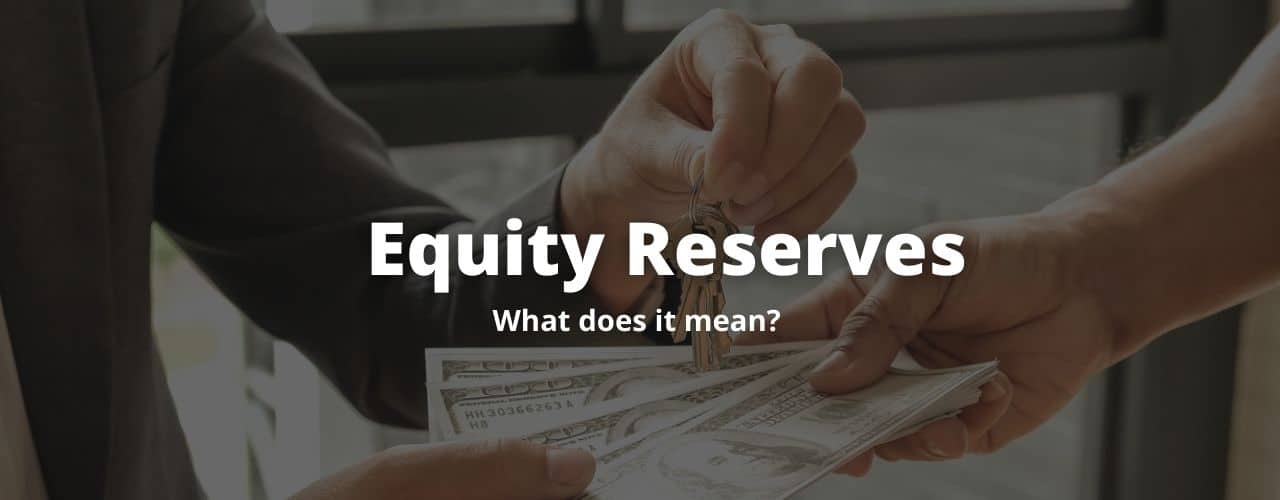 Equity Reserves   What Do They Mean? – Scam Alert