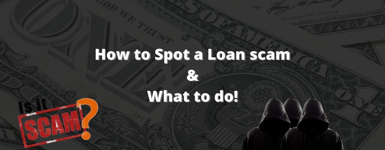 how to spot a loan scam