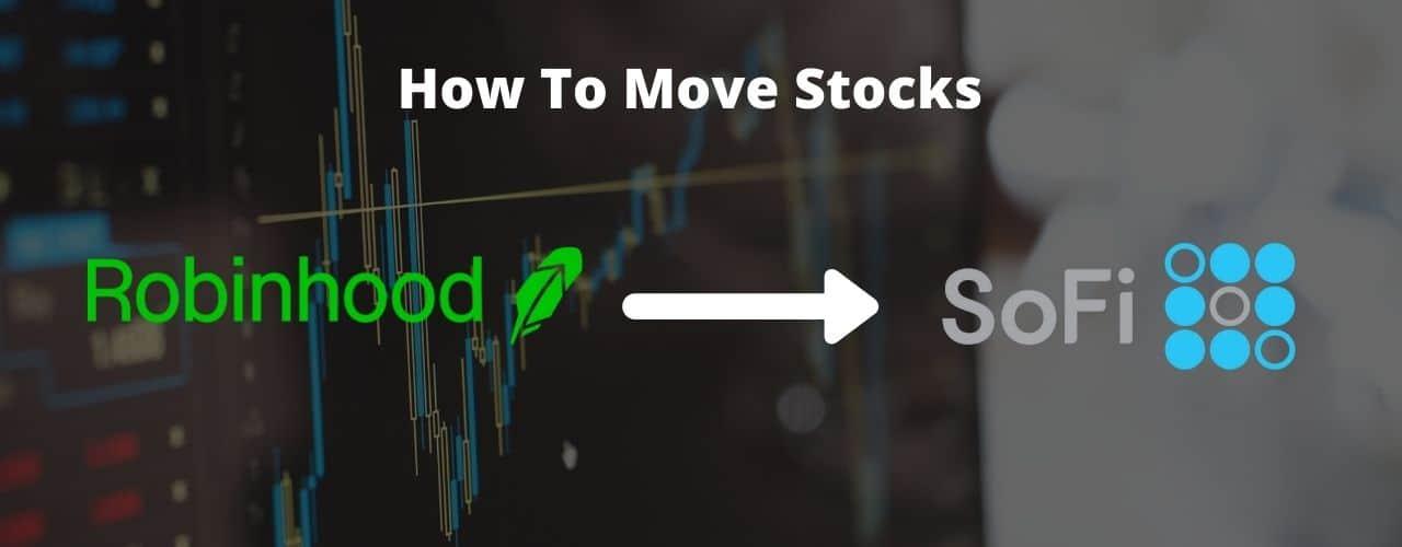 How to Move Stocks from Robinhood to SoFi | 4 Easy Steps