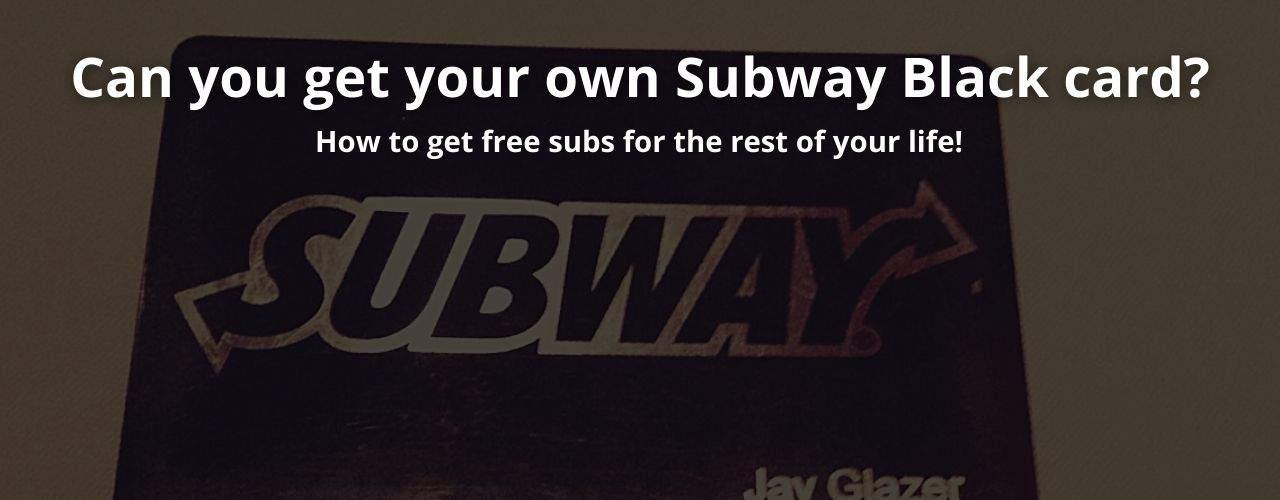 subway blackcard