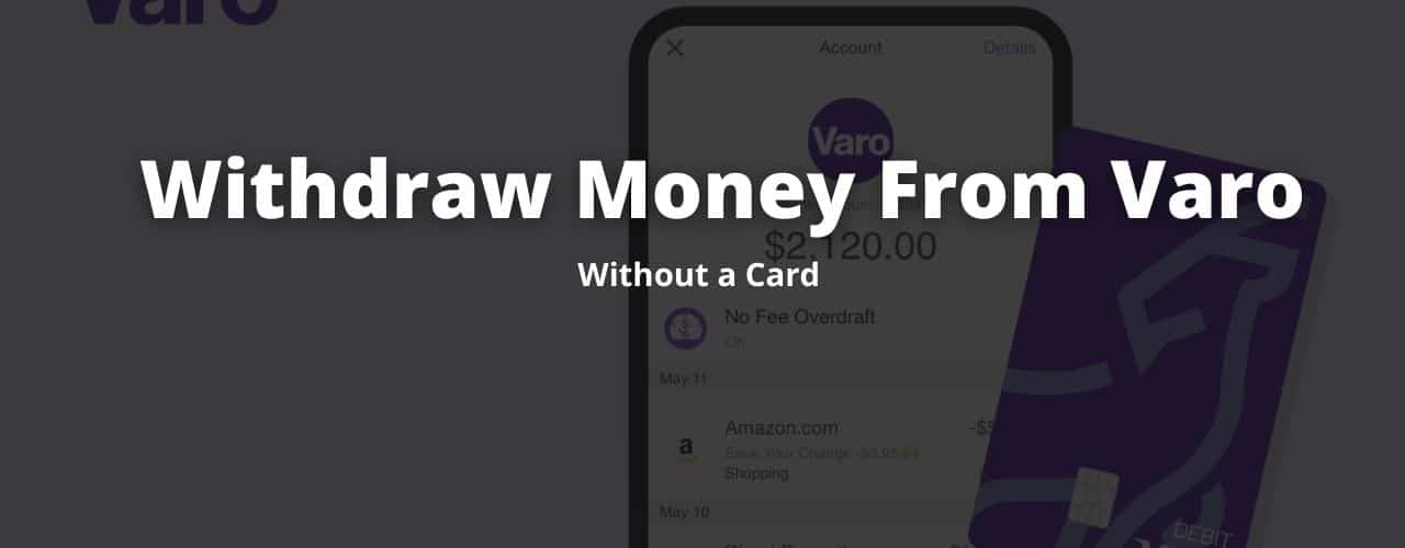 withdraw money without a varo card