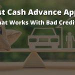 Best Cash Advance Apps for Bad Credit: 6 Options