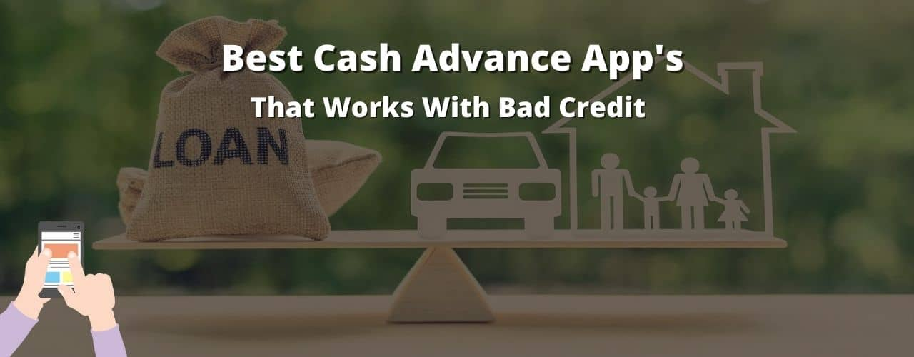 Cash advance apps with bad credit