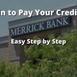 Merrick Bank Credit Card Login: Convenient Ways to Pay Bill