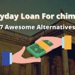 Can I Get a Payday Loan with Chime? 7 Awesome Alternatives