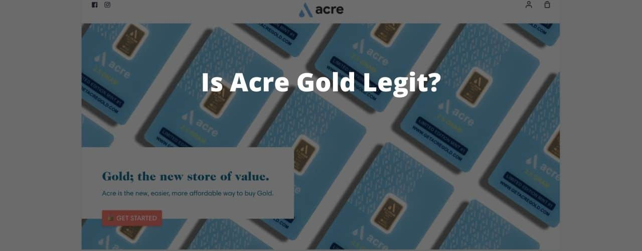 Acre gold legit?