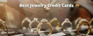 best jewelry credit cards