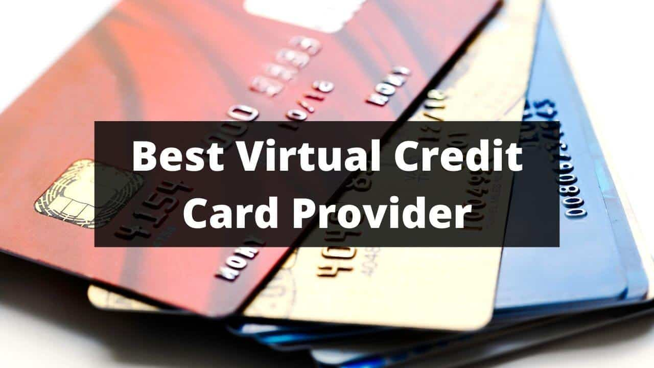 Best Virtual Credit Cards in 2022